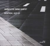Album artwork for Maânouche Swing Quintet: Montreal Jazz-Up