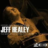Album artwork for Jeff Healey - Best of the Stony Plain Years