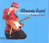 Album artwork for Ronnie Earl & The Broadcasters - Father's Day