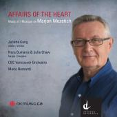 Album artwork for Mozetich: Affairs of the Heart / Bernardi