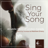 Album artwork for Emery: Sing Your Song / Amabile Choirs London