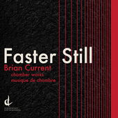 Album artwork for Brian Current: Faster Still