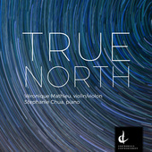 Album artwork for True North - Canadian Works for Violin and Piano