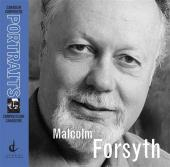 Album artwork for CANADIAN COMPOSERS PORTRAIT: MALCOLM FORSYTH