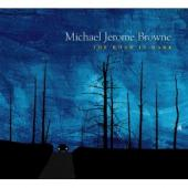 Album artwork for Michael Jerome Browne: The Road is Dark