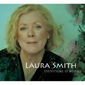Album artwork for Laura Smith: Everything is Moving