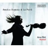 Album artwork for Angele Dubeau: Arvo Part Portrait