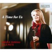 Album artwork for Angele Dubeau & La Pieta: A time for us