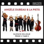 Album artwork for Silence on Joue - Take 2 / Angele Dubeau