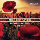Album artwork for The End of Flowers / Gryphon Trio