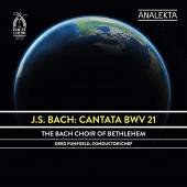Album artwork for Bach: Cantata BWV 21 / Bach Choir of Bethlehem