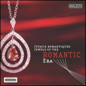Album artwork for JEWELS OF THE ROMANTIC ERA