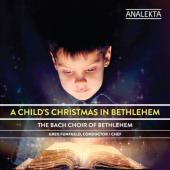 Album artwork for Bach Choir: A Child's Christmas in Bethlehem