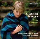 Album artwork for Shannon Mercer: Wales, The Land of Song
