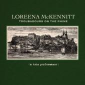 Album artwork for Loreena McKennitt: Troubadours on the Rhine