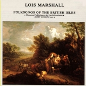 Album artwork for FOLKSONGS OF THE BRITISH ISLES - LOIS MARSHALL