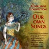 Album artwork for The Aldeburgh Connection: Our Own Songs