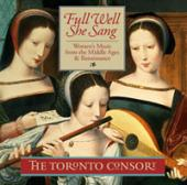 Album artwork for Toronto Consort: Full Well She Sang