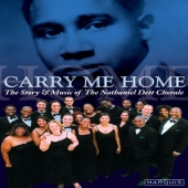 Album artwork for CARRY ME HOME - THE STORY AND MUSIC OF THE NATHANI