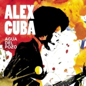 Album artwork for Alex Cuba: Agua del Pozo