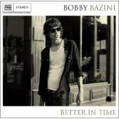 Album artwork for BOBBY BAZINI - BETTER IN TIME