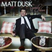 Album artwork for Matt Dusk: Good News