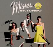 Album artwork for Misses Satchmo: The Sun Will Shine
