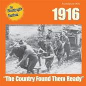 Album artwork for The country found them ready: 1916