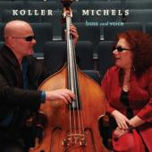 Album artwork for Koller / Michels: Bass and Voice