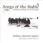 Album artwork for HALIFAX CAMERATA SINGERS - SONGS OF THE STABLE  CH