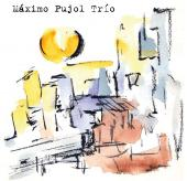 Album artwork for MAXIMO PUJOL TRIO