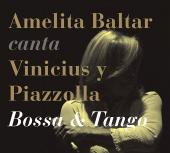 Album artwork for Amelita Baltar Sings Vinicius & Piazzolla Bossa &
