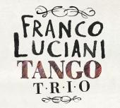 Album artwork for Franco Luciani: Tango Trio