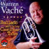 Album artwork for Warren Vache: Ballads and Other Cautionary Tales