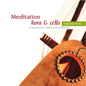 Album artwork for Meditation: Kora & Cello