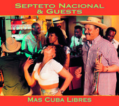 Album artwork for Septeto National: Mas Cubas Libres