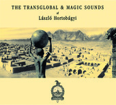 Album artwork for The Transglobal and Musical Sounds of L�szl�s