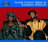Album artwork for Senegal: Yand� Codou S�ne & Youssou N'Dour
