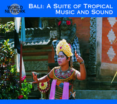Album artwork for Bali: A Suite of Tropical Music and Sound