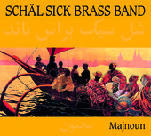 Album artwork for Sch�l Sick Brass Band: Majnoun