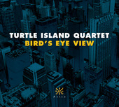 Album artwork for Bird's Eye View / Turtle Island Quartet
