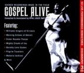Album artwork for GOSPEL ALIVE-Sacred Recordings Made In the Field