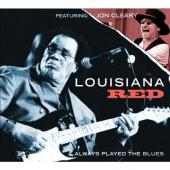 Album artwork for Louisiana Red: Always Played the Blues