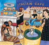 Album artwork for Putumayo Presents... Italian Café