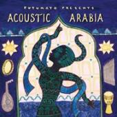 Album artwork for Putumayo Presents: Acoustic Arabia