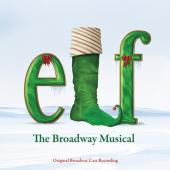 Album artwork for Elf - The Broadway Musical