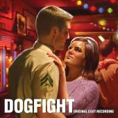 Album artwork for Dogfight Original Cast Recording