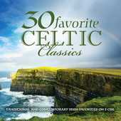 Album artwork for 30 FAVORITE CELTIC CLASSICS