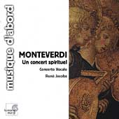 Album artwork for Monteverdi: Un concert spirituel / Jacobs, Nelson,