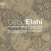 Album artwork for LA MUSIQUE CELESTE D'OSTAD ELAHI